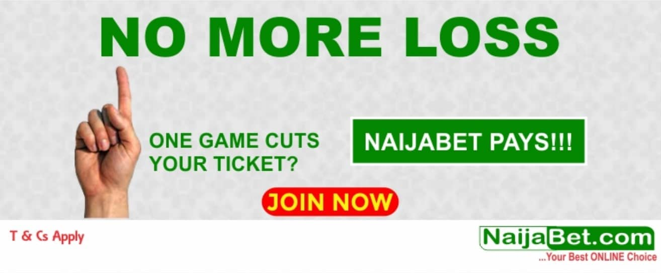 Naijabet no more loss promotional offer- NaijaBet Sports Betting
