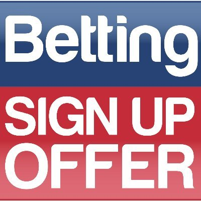 The Best Betting Sign Up Offers 2021